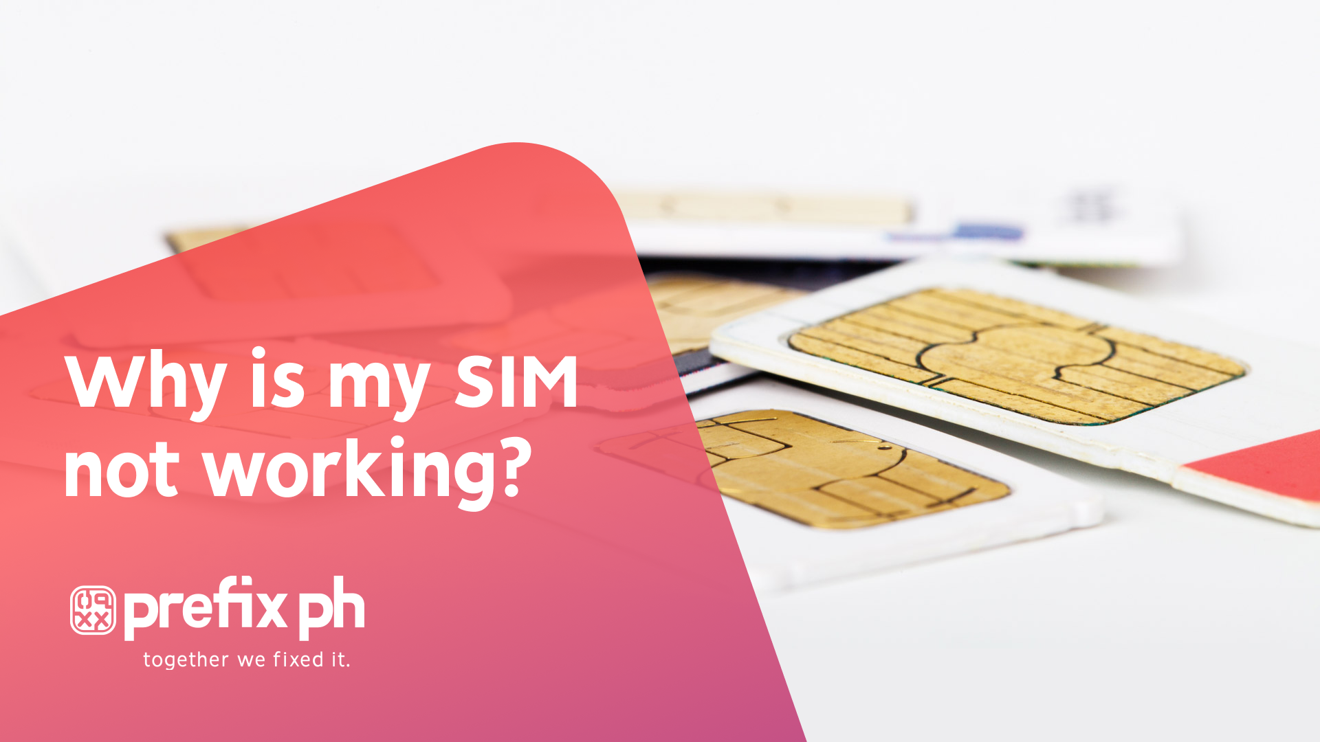 Why is my SIM card not working?